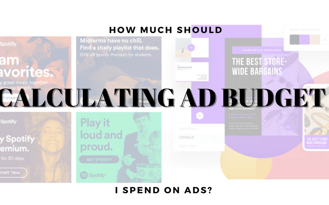 How Much Should I Spend on Ads