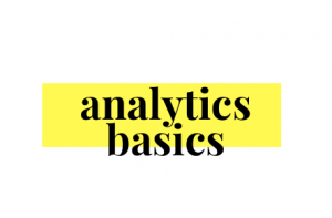 Analytics Basics