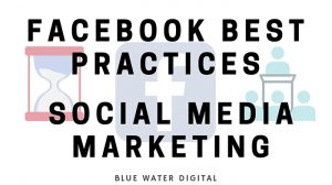 Facebook Best Practices Social Media Marketing - Featured Image