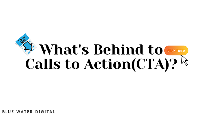 What's Behind Calls to Action (CTA)?