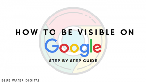 Featured Image - How to Be Visible on Google