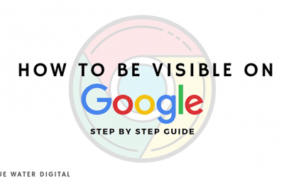 How to Be Visible on Google – Step by Step Guide