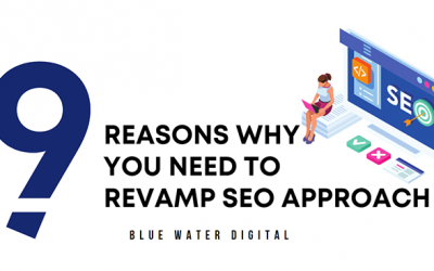 9 Reasons You Need to Revamp SEO Approach