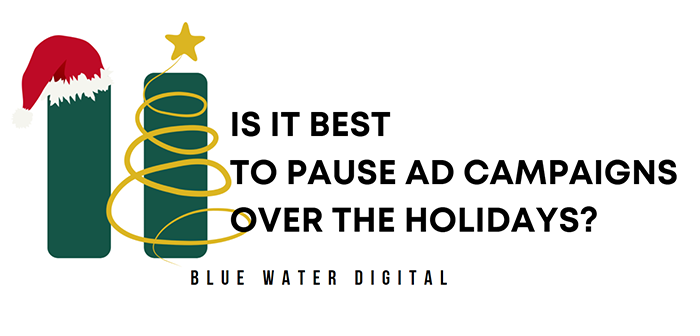 featured-image-pause-ad-campaigns-over-holidays