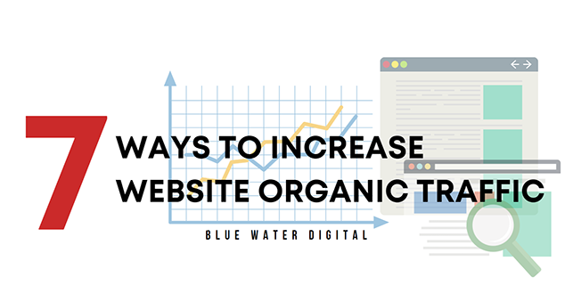 7 Ways to Increase Website Organic Traffic