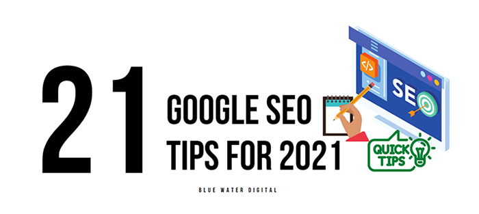 21 Google SEO Tips for 2021