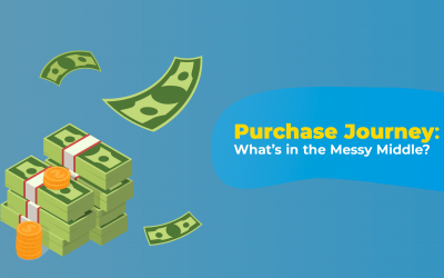 Purchase Journey: What's in the Messy Middle?