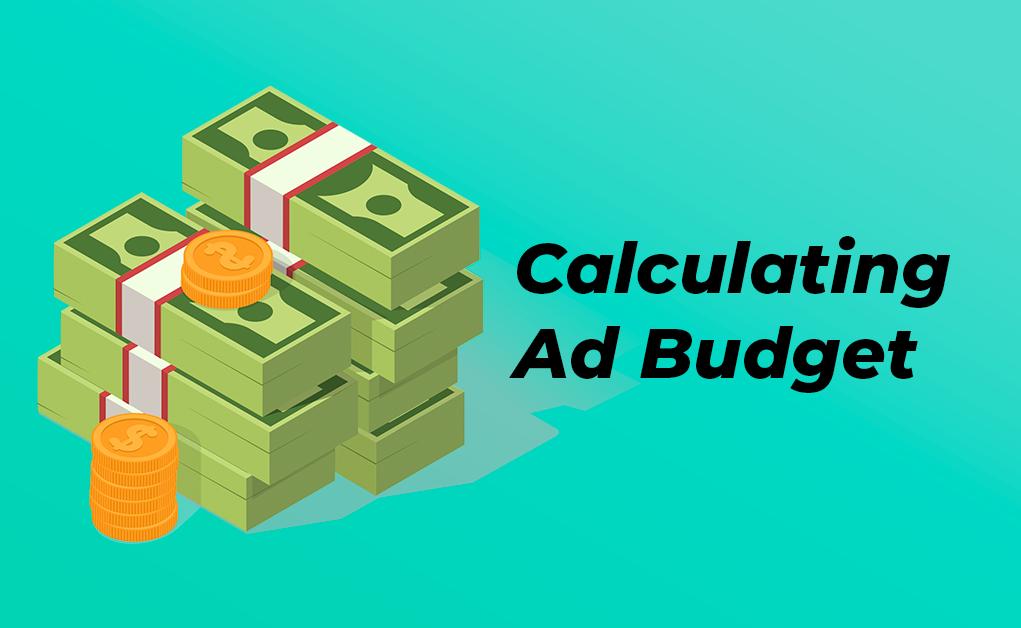 Calculating Ad Budget