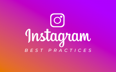 Instagram Best Practices in Social Media Marketing