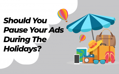 Is it Best to Pause Ad Campaigns Over Holidays?
