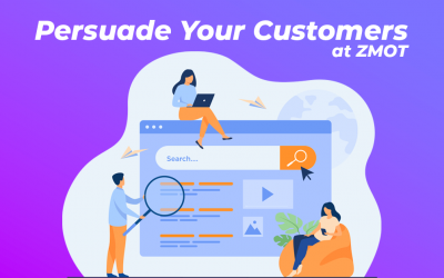 SEO and Moment of Truths Combined – Persuade Your Customers at ZMOT