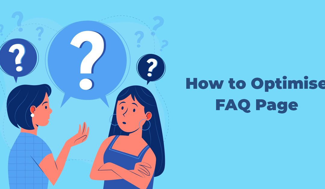 How to Optimise FAQ Page