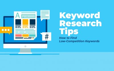 Keyword Research Tips: How to Find Low-Competition Keywords