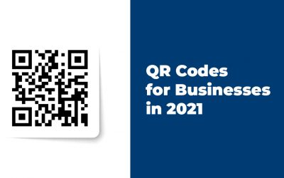 QR Codes for Businesses in 2021