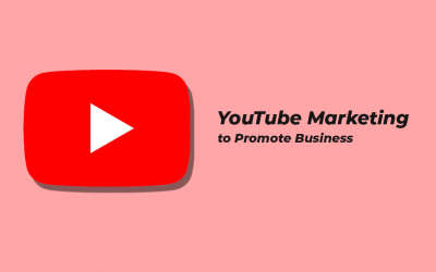 YouTube Marketing to Promote Business