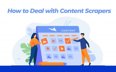 How to Deal with Content Scrapers